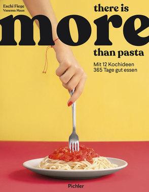 there is more than pasta von Fiege,  Elisabeth, Maas,  Vanessa
