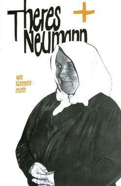 Theres Neumann von Konnersreuth von Steiner,  Johannes