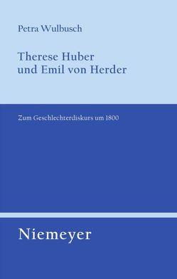 Therese Huber und Emil von Herder von Wulbusch,  Petra