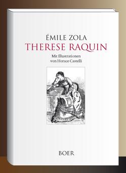 Therese Raquin von Castelli,  Horace, Hardt,  Ernst, Zola,  Émile