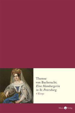 Therese von Bacheracht (1804–1852) von Borowka-Clausberg,  Beate