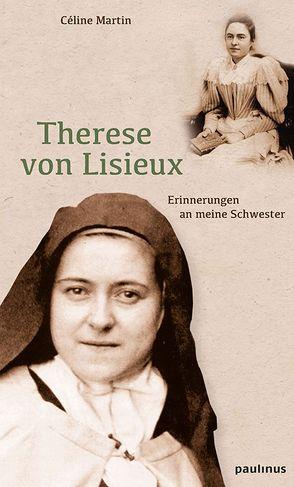 Therese von Lisieux von Martin,  Céline
