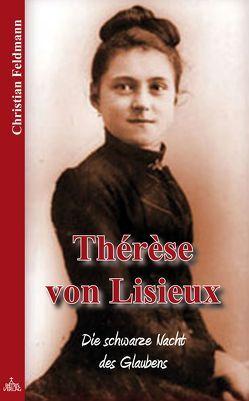 Thérèse von Lisieux von Feldmann,  Christian