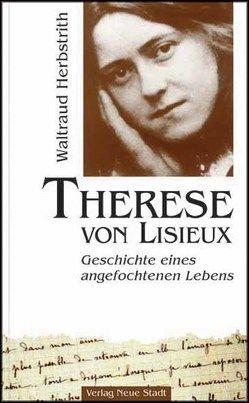 Therese von Lisieux von Herbstrith,  Waltraud