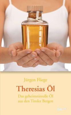 Theresias Öl von Fliege,  Jürgen