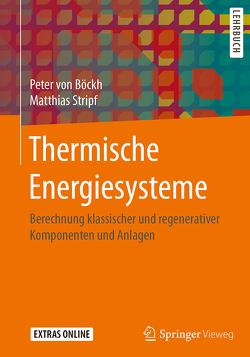 Thermische Energiesysteme von Stripf,  Matthias, von Böckh,  Peter