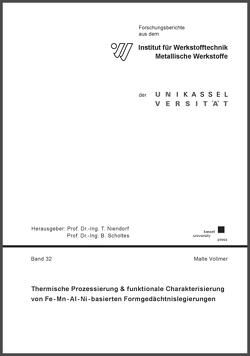 Thermische Prozessierung & funktionale Charakterisierung von Fe-Mn-Al-Ni-basierten Formgedächtnislegierungen von Vollmer,  Malte