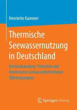 Thermische Seewassernutzung in Deutschland von Kammer,  Henriette