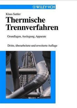 Thermische Trennverfahren von Sattler,  Klaus