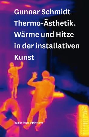 Thermo-Ästhetik von Schmidt,  Gunnar