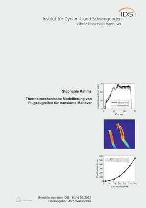 Thermo-mechanische Modellierung von Flugzeugreifen für transiente Manöver von Kahms,  Stephanie, Wallaschek,  Jörg