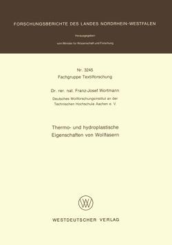 Thermo- und hydroplastische Eigenschaften von Wollfasern von Wortmann,  Franz-Josef
