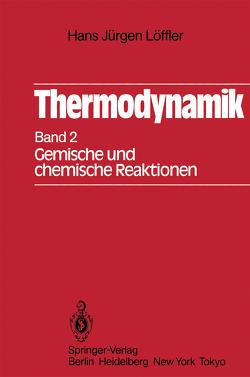 Thermodynamik von Löffler,  Hans J.