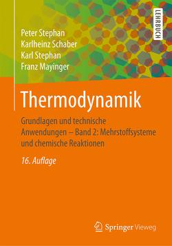 Thermodynamik von Mayinger,  Franz, Schaber,  Karlheinz, Stephan,  Karl, Stephan,  Peter