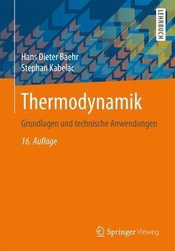 Thermodynamik von Baehr,  Hans Dieter, Kabelac,  Stephan