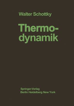 Thermodynamik von Schottky,  W., Ulich,  H., Wagner,  C.