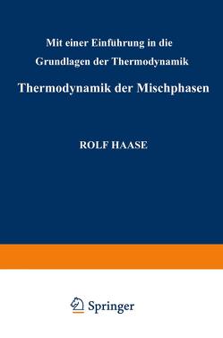 Thermodynamik der Mischphasen von Haase,  Rudolf