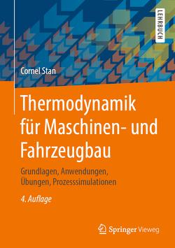Thermodynamik für Maschinen- und Fahrzeugbau von Stan,  Cornel
