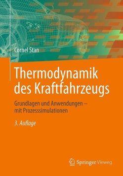 Thermodynamik des Kraftfahrzeugs von Stan,  Cornel