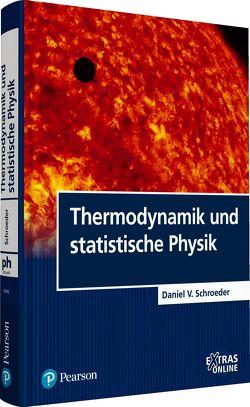 Thermodynamik und statistische Physik von Schroeder,  Daniel V.