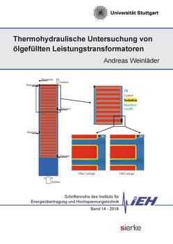Thermohydraulische Untersuchung von ölgefüllten Leistungstransformatoren von Weinläder,  Andreas