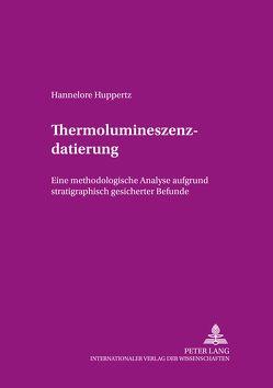 Thermolumineszenzdatierung von Huppertz,  Hannelore