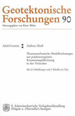 Thermomechanische Modellrechnungen zur postkonvergenten Krustenreequilibrierung in den Varisciden von Henk,  Andreas