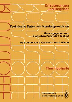 Thermoplaste von Carlowitz,  Dr.-Ing. Bodo, Wierer,  Dipl.-Chem. Jutta