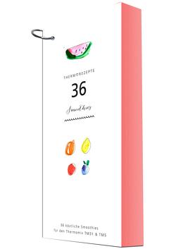 THERMOREZEPTE Smoothies: 36 fruchtig-frische Smoothies für den Thermomix von Fietze,  Bianka