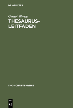 Thesaurus-Leitfaden von Wersig,  Gernot