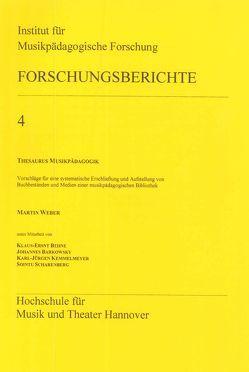 Thesaurus Musikpädagogik von Barkowsky,  Johannes, Behne,  Klaus-Ernst, Kemmelmeyer,  Karl-Jürgen, Scharenberg,  Sointu, Weber,  Martin