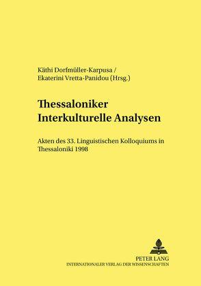 Thessaloniker interkulturelle Analysen von Dorfmüller-Karpusa,  Käthi, Vretta-Panidou,  Ekaterini