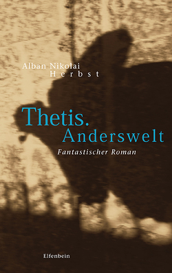 Thetis. Anderswelt von Herbst,  Alban Nikolai