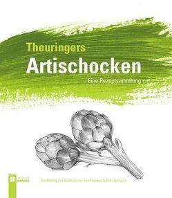 Theuringers Artischocken von Theuringer,  Stephanie