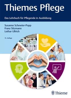 Thiemes Pflege (große Ausgabe) von Schewior-Popp,  Susanne, Sitzmann,  Franz, Ullrich,  Lothar