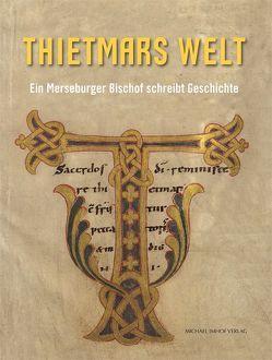 Thietmars Welt von Cottin,  Markus, Merkel,  Lisa