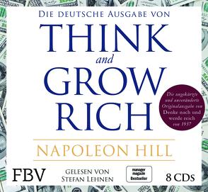 Think and Grow Rich – Deutsche Ausgabe von Hill,  Napoleon, Lehnen,  Stefan