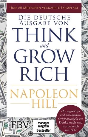 Think and Grow Rich – Deutsche Ausgabe von Hill,  Napoleon