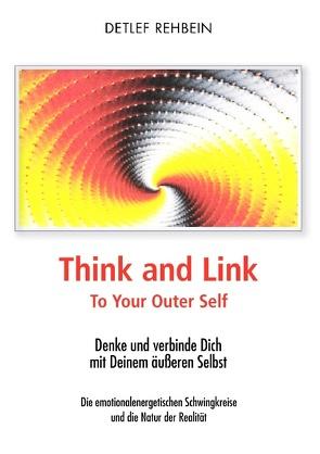 Think and Link von Rehbein,  Detlef