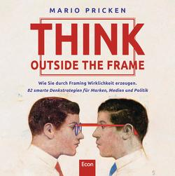 Think Outside the Frame von Pricken,  Mario