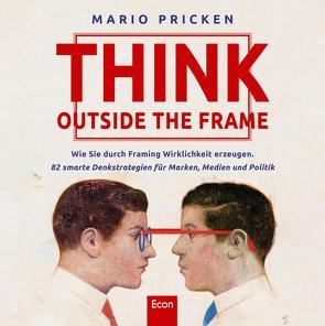 Think Outside the Frame von Pricken,  Mario