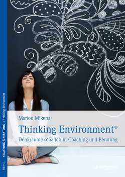 Thinking Environment von Miketta,  Marion
