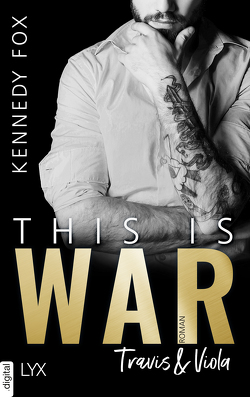 This is War – Travis & Viola von Fox,  Kennedy, Kremmler,  Katrin