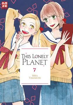 This Lonely Planet 07 von Überall,  Dorthea, Yamamori,  Mika