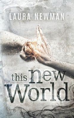 This New World von Newman,  Laura