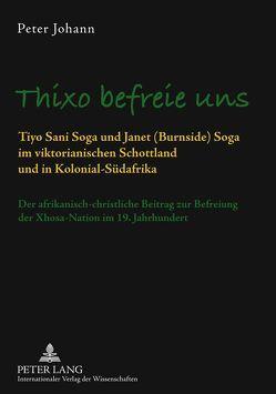 Thixo befreie uns von Johann,  Peter