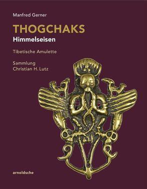Thogchaks – Himmelseisen von Gerner,  Manfred