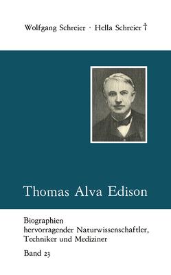 Thomas Alva Edison von Schreier,  Hella, Schreier,  Wolfgang