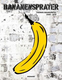 Thomas Baumgärtel 2008–2018. German Urban Pop Art von Baer-Bogenschütz,  Dorothee, Brandl,  Andrea, Grewenig,  Meinrad M, Grünewald,  Stephan, Lalov,  Valeri, Mache,  Detlef H., Mann,  Stephan