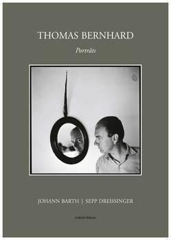 Thomas Bernhard von Barth,  Johann, Dreissinger,  Sepp